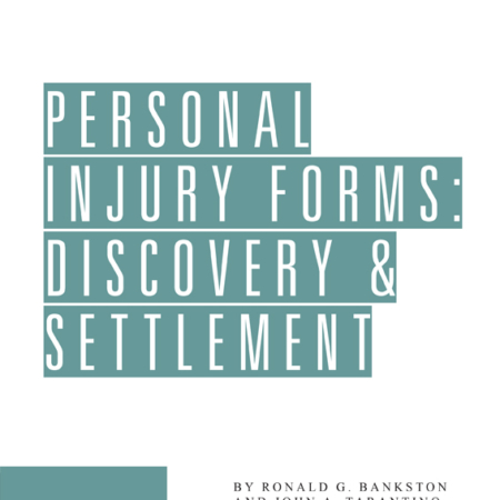 Personal Injury Forms: Discovery & Settlement