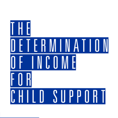 The Determination of Income for Child Support